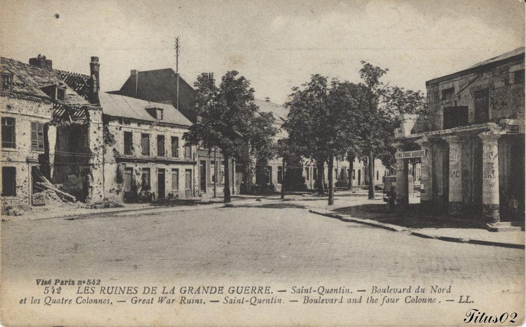 542 Les Ruines De La Grande Guerre St Quentin Carte Le Voyage