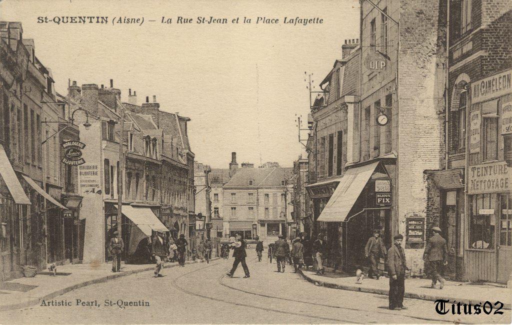 saint quentin rue saint jean saint quentin cartes postales anciennes sur cparama. Black Bedroom Furniture Sets. Home Design Ideas