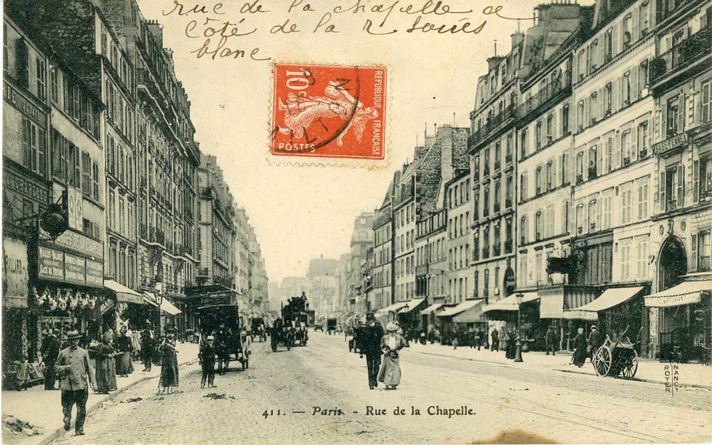 paris rue de la chapelle paris xviiie arr cartes postales anciennes sur cparama. Black Bedroom Furniture Sets. Home Design Ideas