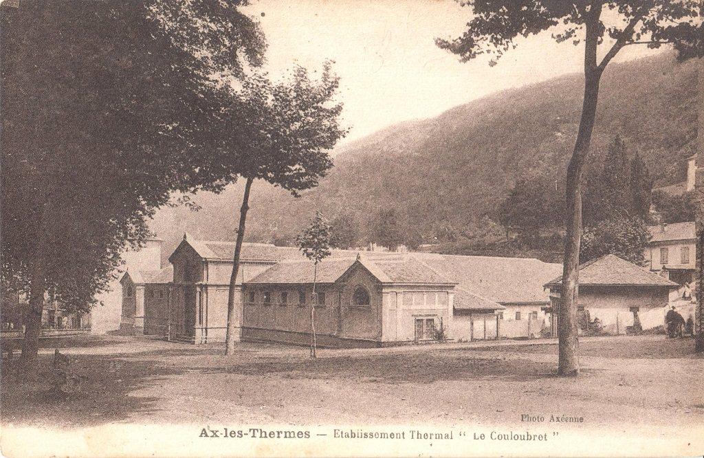 Ax les thermes etablissement thermal du couloubret ax les thermes cartes postales - Axe les thermes office du tourisme ...
