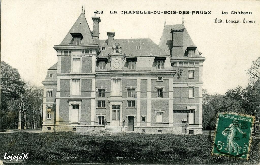 La Chapelle du Bois des Faulx 27 Eure Cartes Postales Anciennes sur CPArama # Chateau De La Chapelle Des Bois